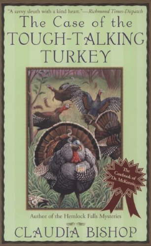 The Case of the Tough-Talking Turkey (The Casebooks of Dr. McKenzie): Bishop, Claudia