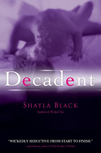9780425217214: Decadent (A Wicked Lovers Novel)