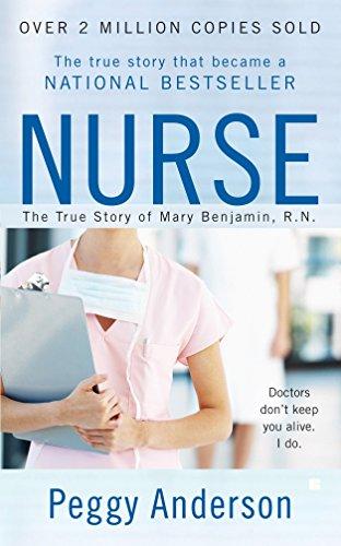 9780425217603: Nurse: The True Story of Mary Benjamin, R.N