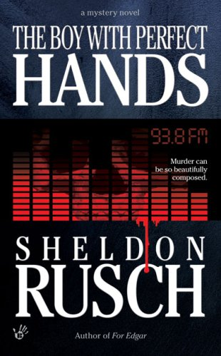 The Boy With Perfect Hands (An Elizabeth Hewitt Mystery): Rusch, Sheldon