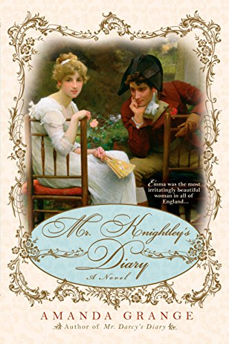 Mr. Knightley's Diary (042521771X) by Amanda Grange