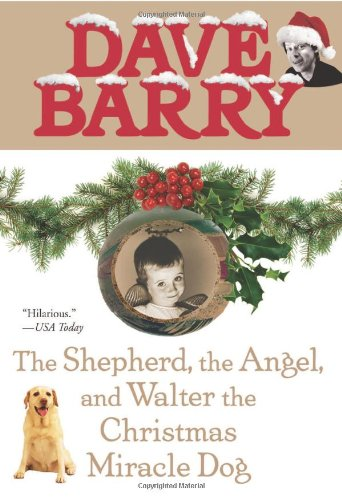 9780425217740: The Shepherd, the Angel, and Walter the Christmas Miracle Dog