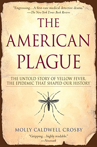 9780425217757: The American Plague: The Untold Story of Yellow Fever, The Epidemic That Shaped Our History