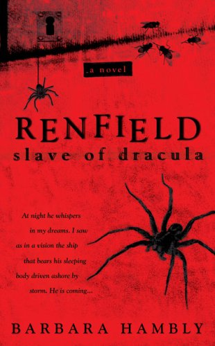 Renfield: Slave of Dracula: Hambly, Barbara