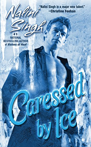 9780425218426: Caressed By Ice (Psy-Changelings, Book 3)