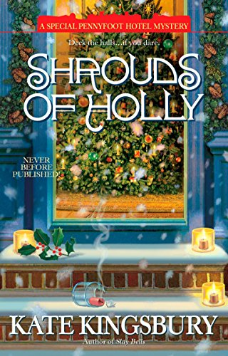 9780425218495: Shrouds of Holly (A Special Pennyfoot Hotel Mystery)