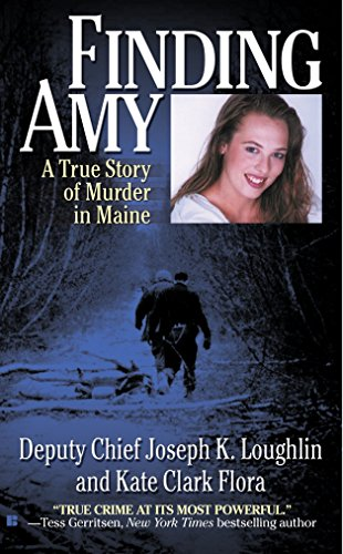 9780425218655: Finding Amy: A True Story of Murder in Maine
