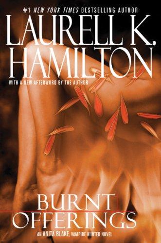 Burnt Offerings (Anita Blake, Vampire Hunter): Hamilton, Laurell K.