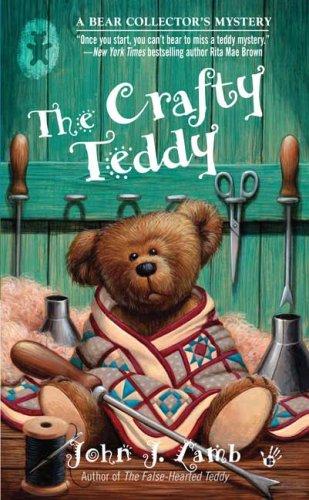 9780425218853: The Crafty Teddy: A Bear Collector's Mystery