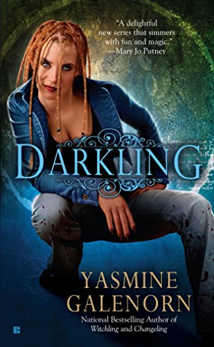Darkling (Sisters of the Moon, Book 3): Galenorn, Yasmine