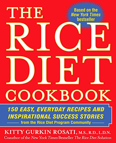 9780425219102: The Rice Diet Cookbook: 150 Easy, Everyday Recipes and Inspirational Success Stories from the Rice DietP rogram Community