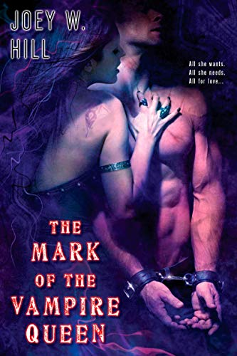 The Mark of the Vampire Queen (Vampire: Joey W. Hill