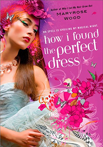 9780425219393: How I Found the Perfect Dress