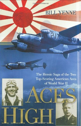 9780425219546: Aces High: The Heroic Saga of the Two Top-Scoring American Aces of World War II