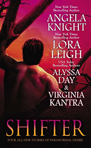 Shifter (0425220354) by Angela Knight; Lora Leigh; Alyssa Day; Virginia Kantra