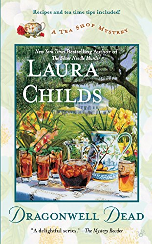 Dragonwell Dead (A Tea Shop Mystery): Childs, Laura