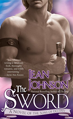 The Sword (The Sons of Destiny, Book 1) (0425220605) by Jean Johnson