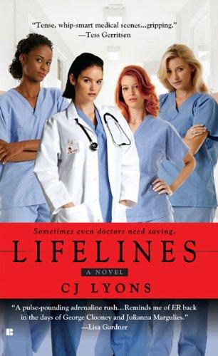 Lifelines (Angels of Mercy): Lyons, CJ