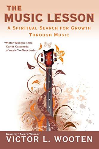 9780425220931: The Music Lesson: A Spiritual Search for Growth Through Music