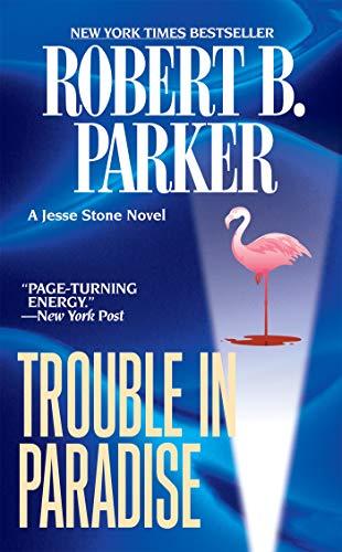 9780425221105: Trouble in Paradise (Jesse Stone Novels)