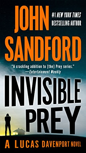 Invisible Prey (A Prey Novel): Sandford, John