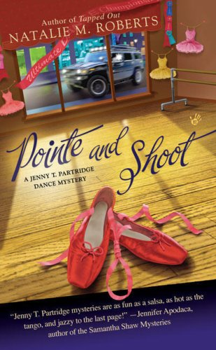 9780425221280: Pointe and Shoot (Jenny T. Partridge Dance Mysteries, No. 3)