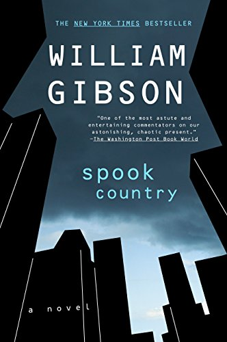 Spook Country: William Gibson