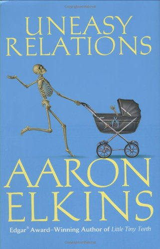 Uneasy Relations (A Gideon Oliver Mystery) (0425221768) by Aaron Elkins