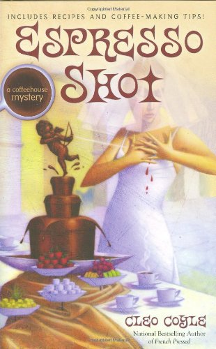 9780425221778: Espresso Shot (Coffeehouse Mysteries, No. 7)