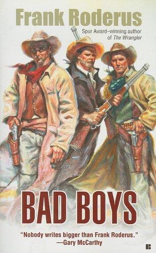 9780425221952: Bad Boys (Berkley Western Novels)