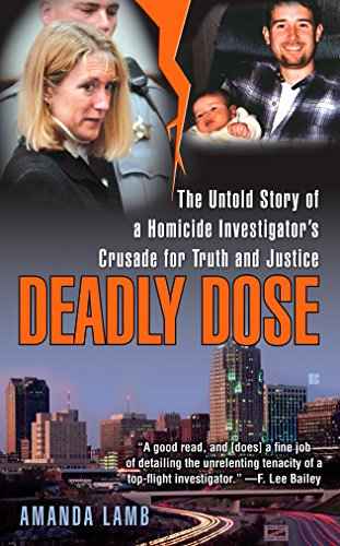 Deadly Dose: The Untold Story of a: Amanda Lamb