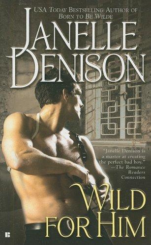 Wild for Him: Denison, Janelle