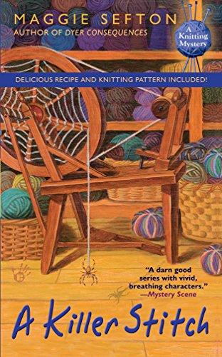A Killer Stitch (Knitting Mysteries, No. 4): Sefton, Maggie