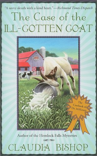 9780425222072: The Case of the Ill-Gotten Goat (The Casebook of Dr. McKenzie)