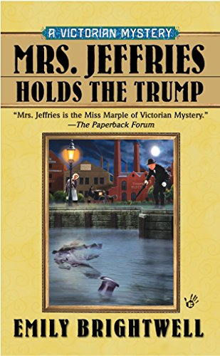 9780425222089: Mrs. Jeffries Holds the Trump (A Victorian Mystery)