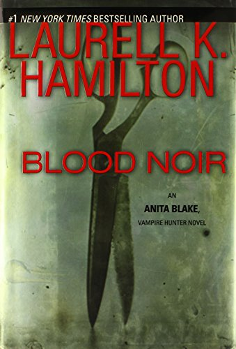 9780425222195: Blood Noir (Anita Blake, Vampire Hunter, Book 16)