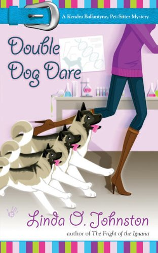 Double Dog Dare (A Kendra Ballantyne /: Johnston, Linda O.