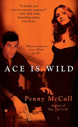 9780425222980: Ace Is Wild (Berkley Sensation)