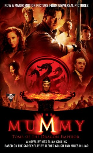 9780425223130: The Mummy: Tomb of the Dragon Emperor: Tomb of the Gragon Emperor