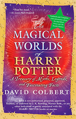 9780425223185: The Magical Worlds of Harry Potter: A Treasury of Myths, Legends, and Fascinating Facts