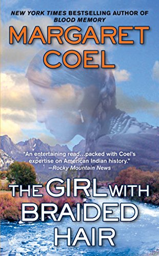 The Girl with Braided Hair (A Wind River Reservation Myste) (9780425223277) by Margaret Coel