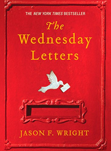 The Wednesday Letters: Wright, Jason F.