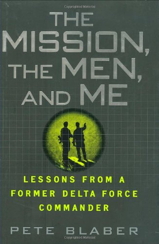 9780425223727: The Mission, The Men, and Me: Lessons from a Former Delta Force Commander