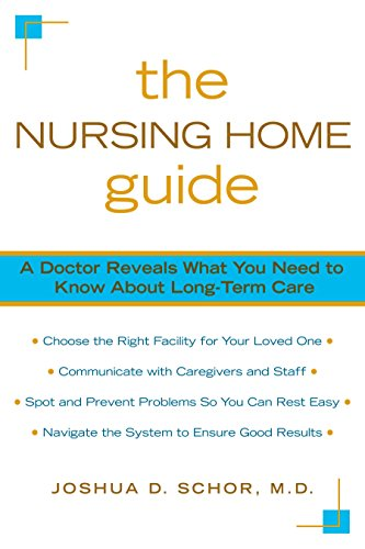 9780425223789: The Nursing Home Guide: A Doctor Reveals What You Need to Know about Long-Term Care