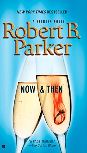 9780425224144: Now and Then (Spenser)
