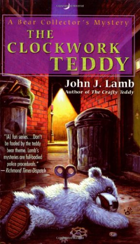 9780425224298: The Clockwork Teddy: A Bear Collector's Mystery (Bear Collector's Mysteries)