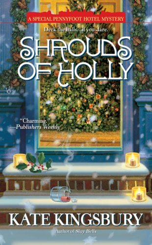 9780425224311: Shrouds of Holly: A Special Pennyfoot Hotel Mystery