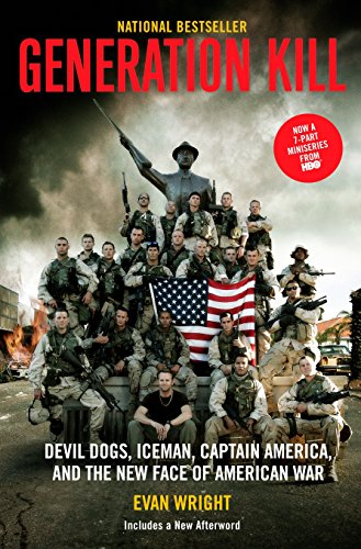 9780425224748: Generation Kill: Devil Dogs, Ice Man, Captain America, and the New Face of American War
