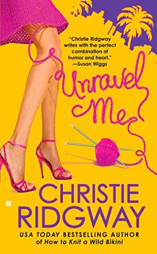 Unravel Me (Berkley Sensation): Ridgway, Christie