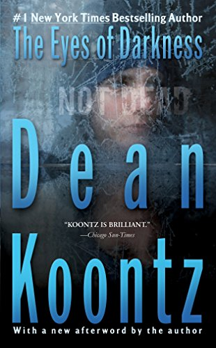 The Eyes of Darkness: A Thriller: Koontz, Dean